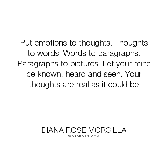 diana rose morcilla put emotions to thoughts thoughts to words words to