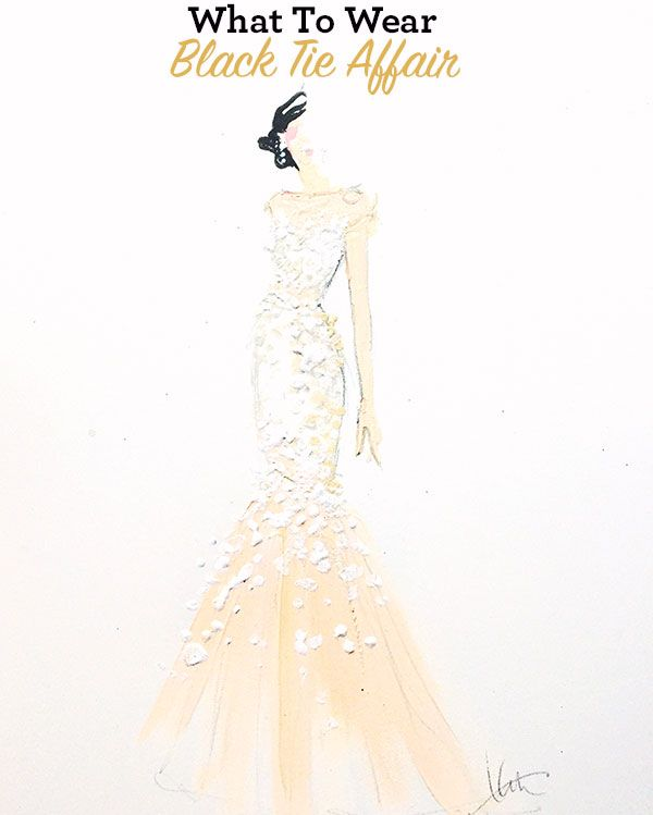 db6ae29dc9e0 Dress Coding  What to Wear to a Black Tie Affair  gorgeous illustration