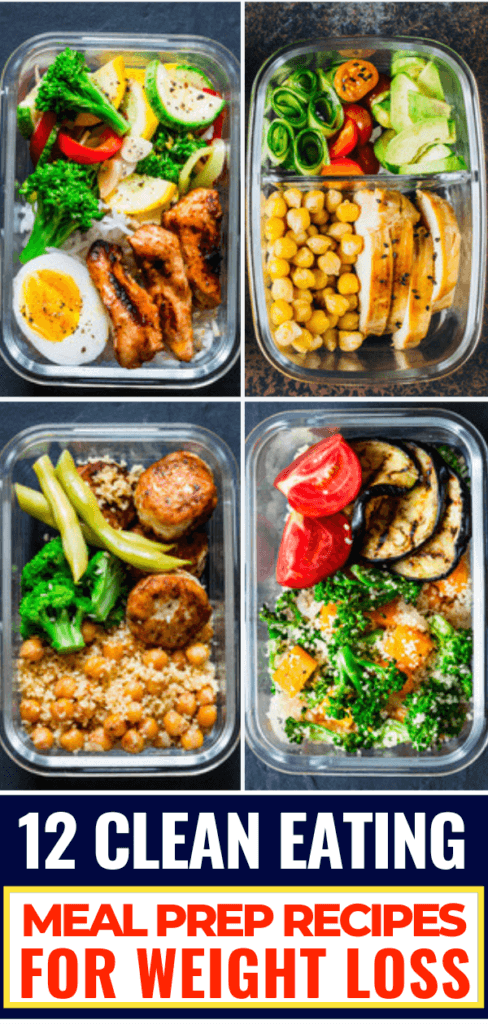 12 Clean Eating Recipes For Weight Loss: Meal Prep For The Week #cleaneating