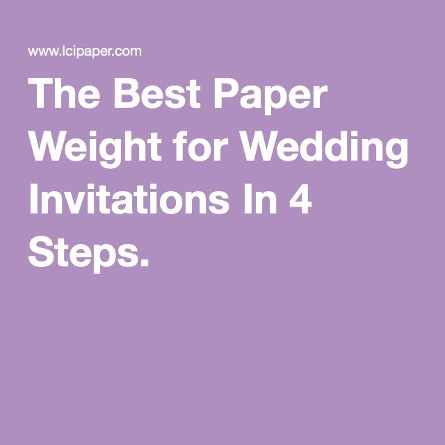 The Best Paper Weight For Wedding Invitations In 4 Steps