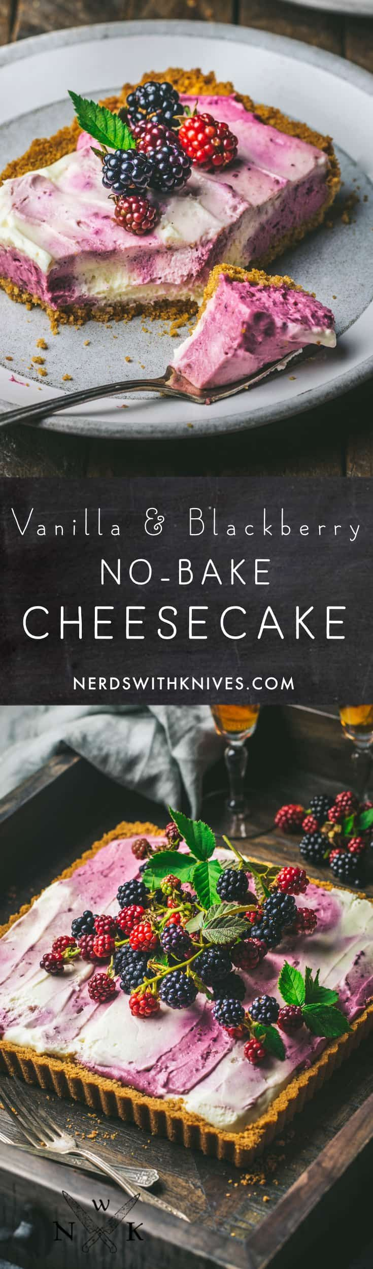 Half-Baked Blackberry-Vanilla Swirl Cheesecake A no-bake cheesecake with swirls of whipped vanilla and blackberry batters. An easy, delicious and beautiful dessert.