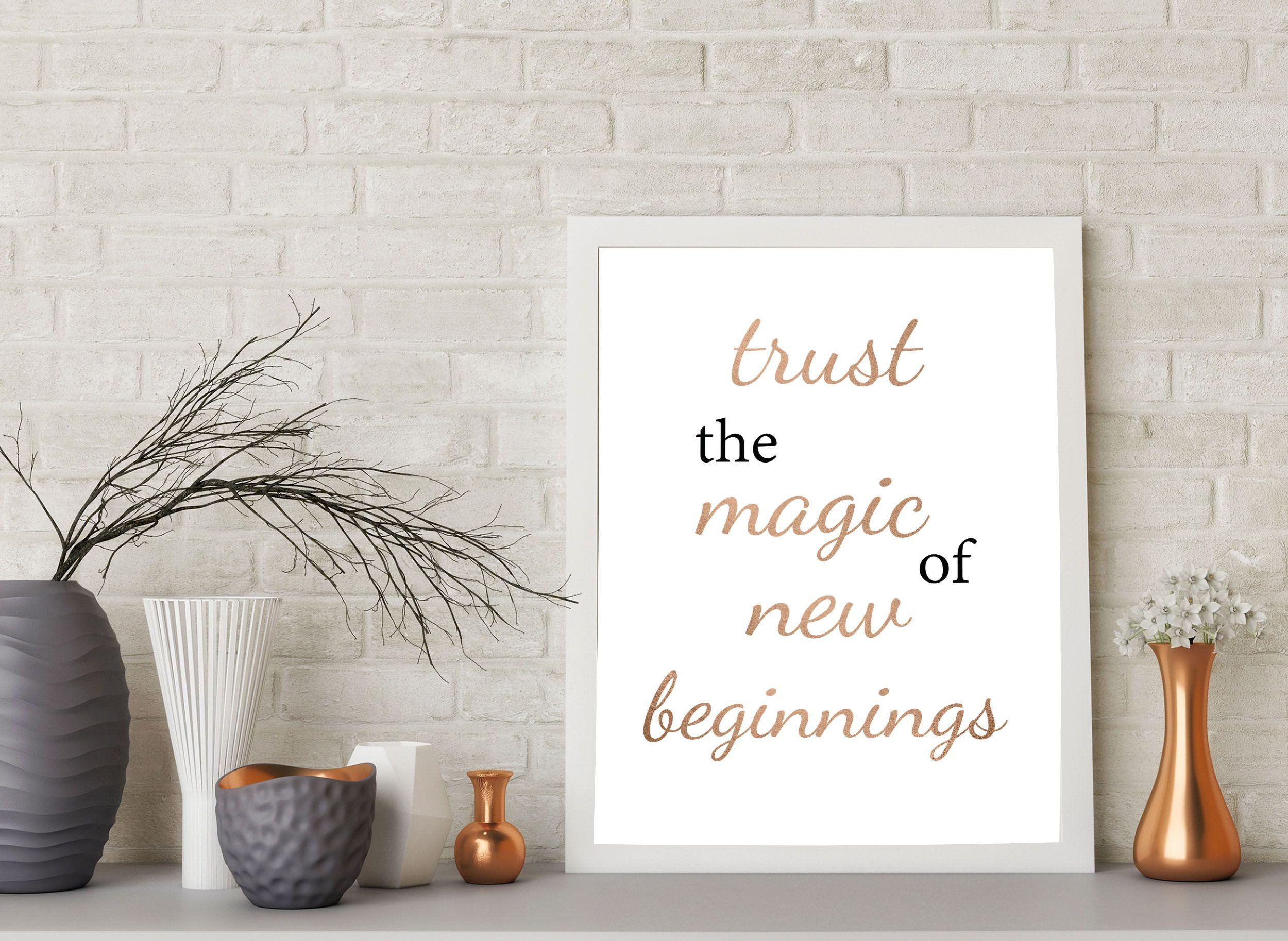 Rose Gold Inspirational Quote Trust The Magic Of New Beginnings New Beginnings Inspiration Inspirational Quotes