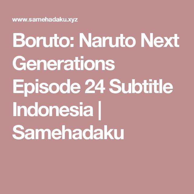 Boruto: Naruto Next Generations Episode 24 Subtitle Indonesia   Samehadaku