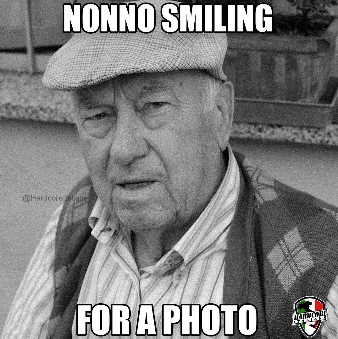 Nonno smiling for a photo | Italian memes, Funny italian memes, Italian  humor