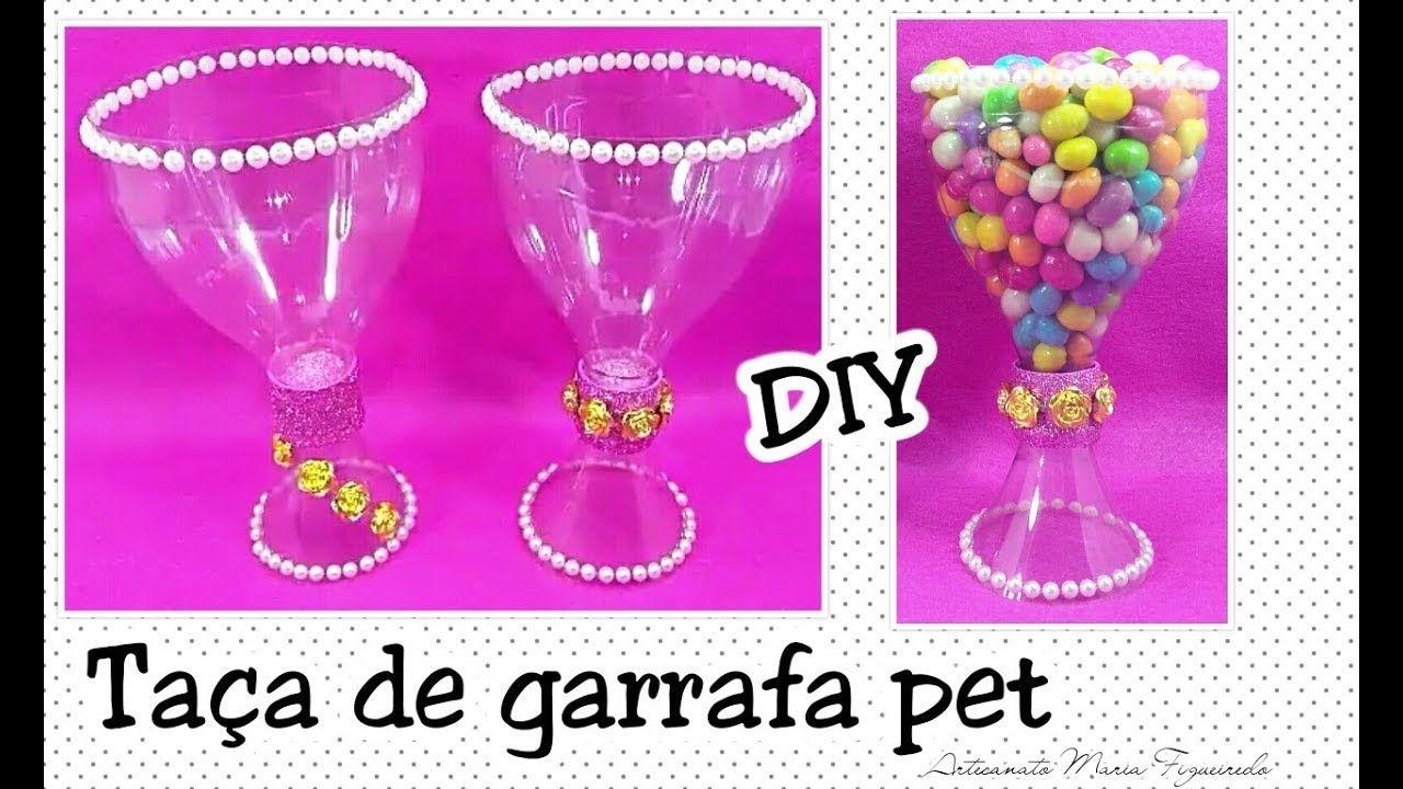 Como Fazer Taca De Garrafa Pet Reciclagem De Garrafa Pet