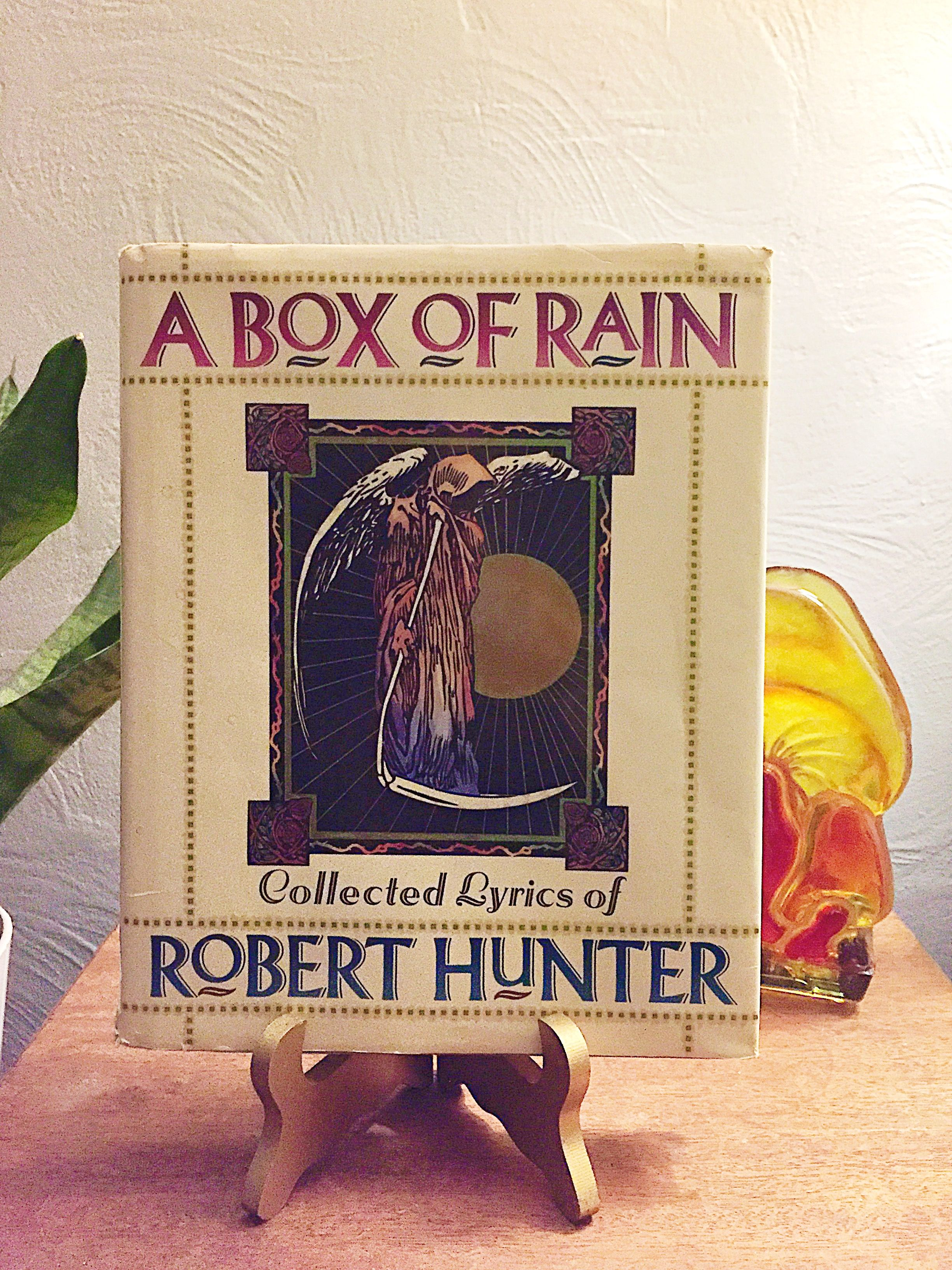 A Box of Rain Collected Lyrics of Robert Hunter is THE