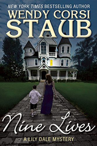 Nine Lives A Lily Dale Mystery By Wendy Corsi Staub Httpwww