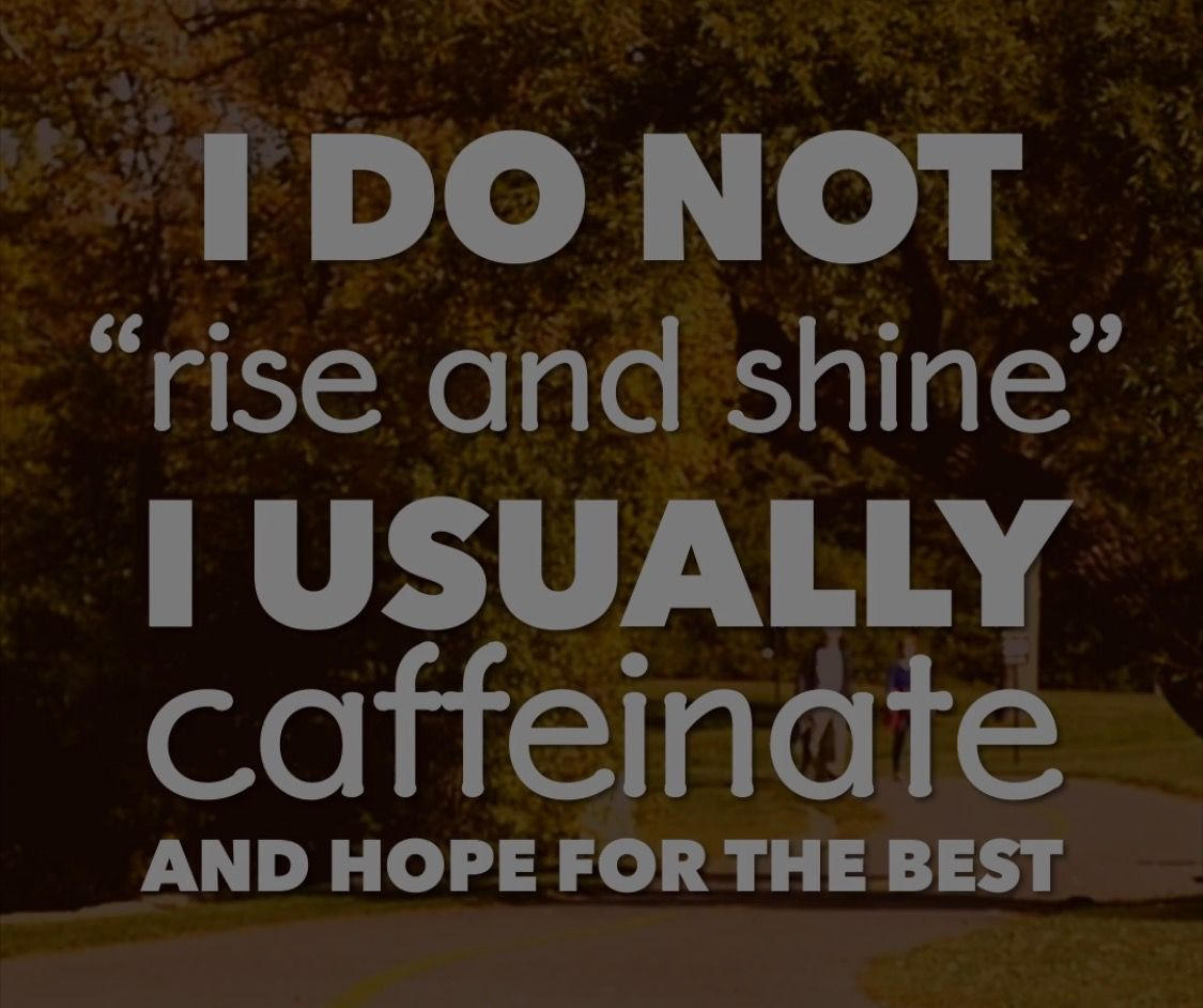 Coffee Coffeequotes Caffeinate And Hope For The Best Coffee