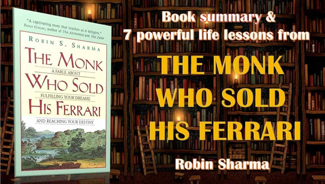 Summary Lessons From The Monk Who Sold His Ferrari Personal