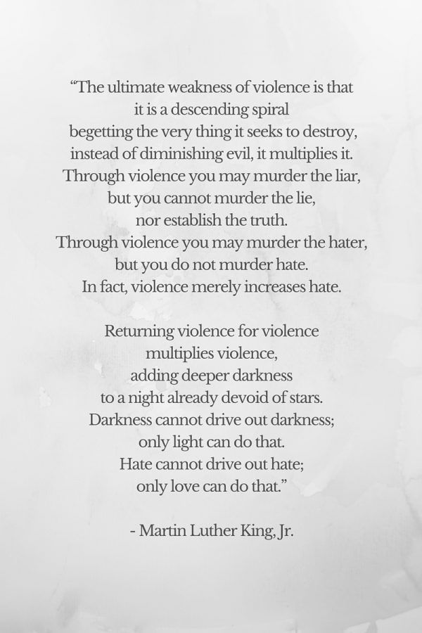 Martin Luther King Jr Quote Violence Begets Violence Darkness