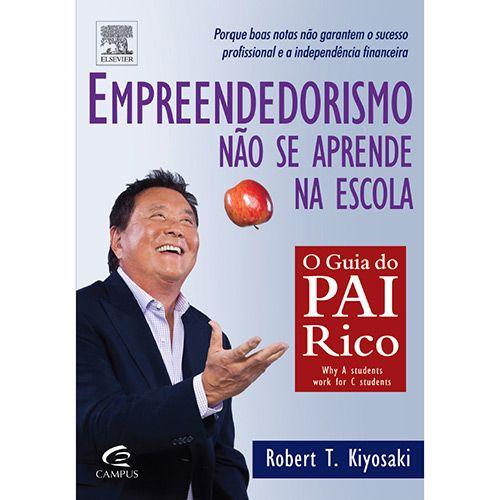Livro empreendedorismo no se aprende na escola o guia pai rico livro empreendedorismo no se aprende na escola o guia pai rico fandeluxe Images