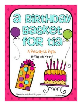 A Birthday Basket for Tia Resource Pack | Reading Street ...