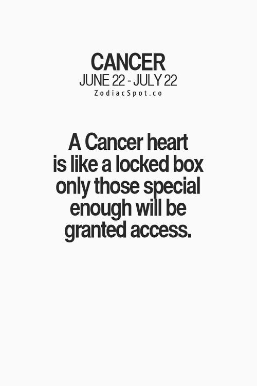 Zodiac Cancer: A Cancer heart is like a locked box only those special enough…