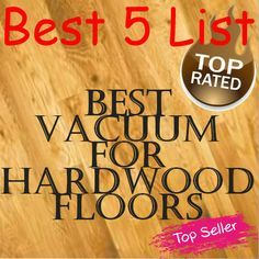 list of the best 5 vacuum cleaners for hardwood floors - Top 5 Vacuum Cleaners