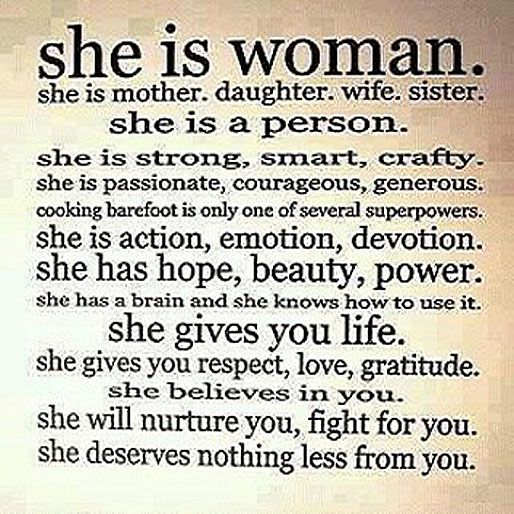 She Is Woman She Is Mother Daughter Wife Sister She Is A Person