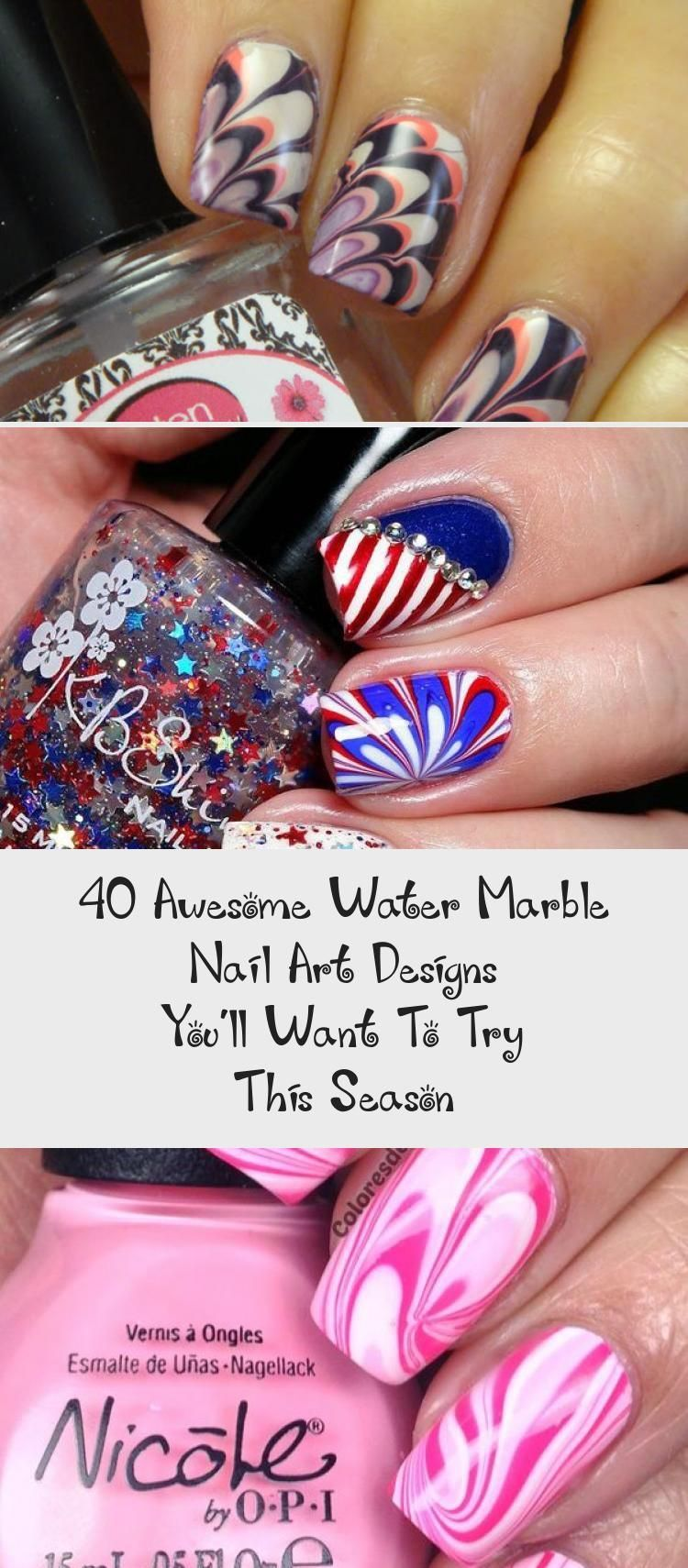 40 Awesome Water Marble Nail Art Designs You Ll Want To Try This Season Makeup Art Awesome Beigemarble In 2020 Water Marble Nail Art Marble Nail Art Marble Nails