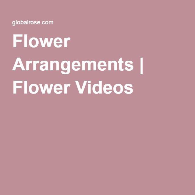 Flower Arrangements | Flower Videos