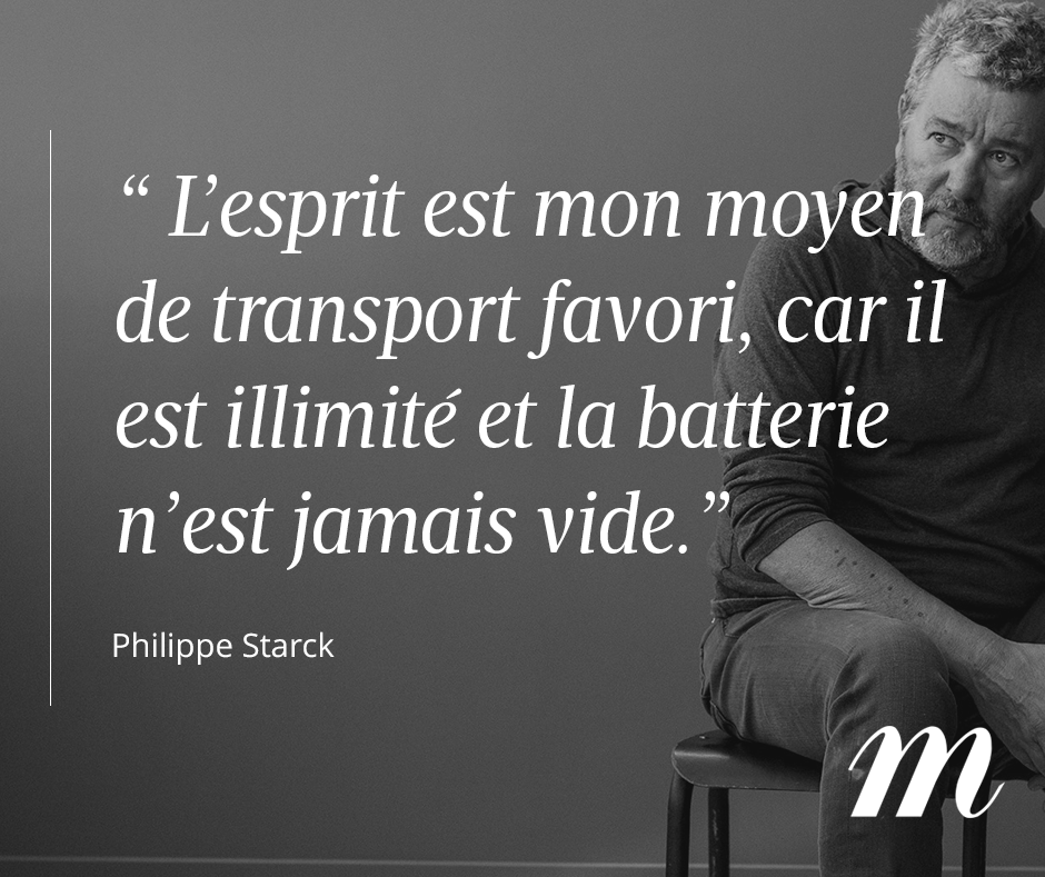 Citation Philippe Starck Rêve évasion Esprit Philippe