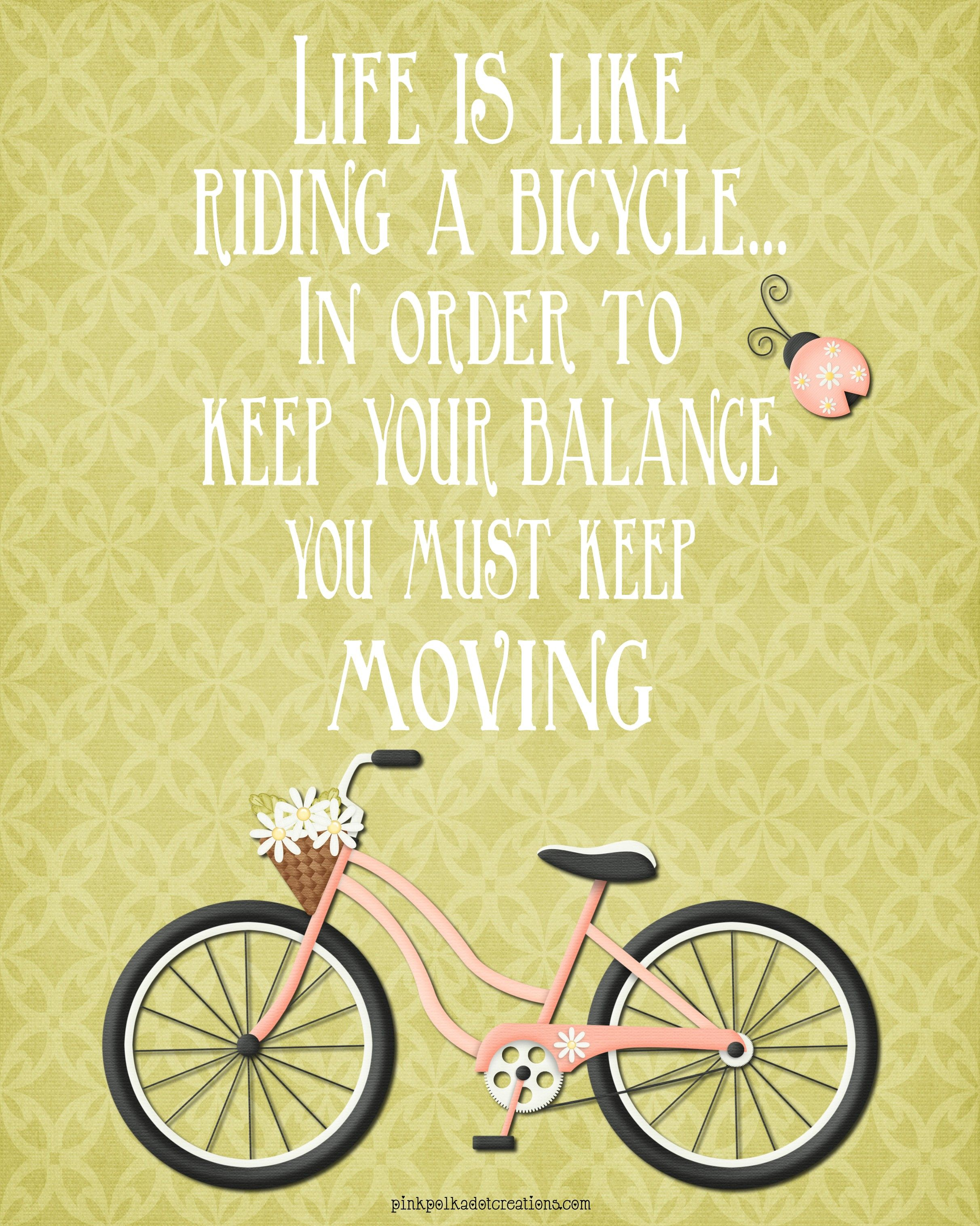 Thurs. ThoughtLife is Like Riding a Bicycle Cycling
