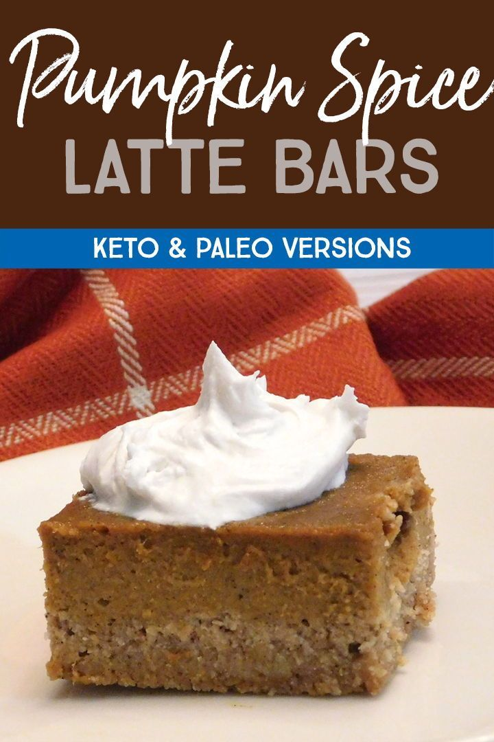 Pumpkin spice latte dessert bars! Keto and paleo versions.