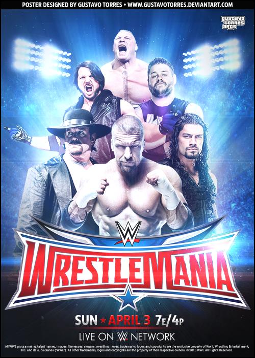 Wwe Wrestlemania 32 Poster Wwe Wrestlemania 32 Wrestlemania Wrestling Wwe