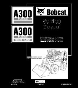 Best download bobcat a300 turbo skid steer loader service