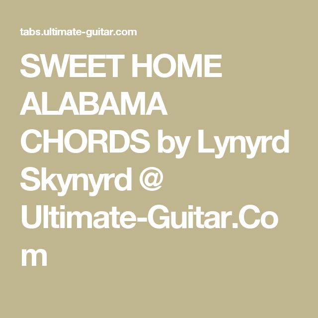 Sweet Home Alabama Chords By Lynyrd Skynyrd Ultimate Guitar