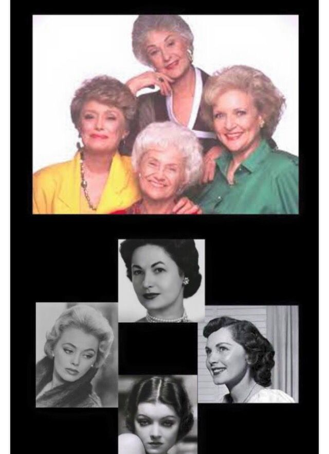 The Golden Girls when they were young.