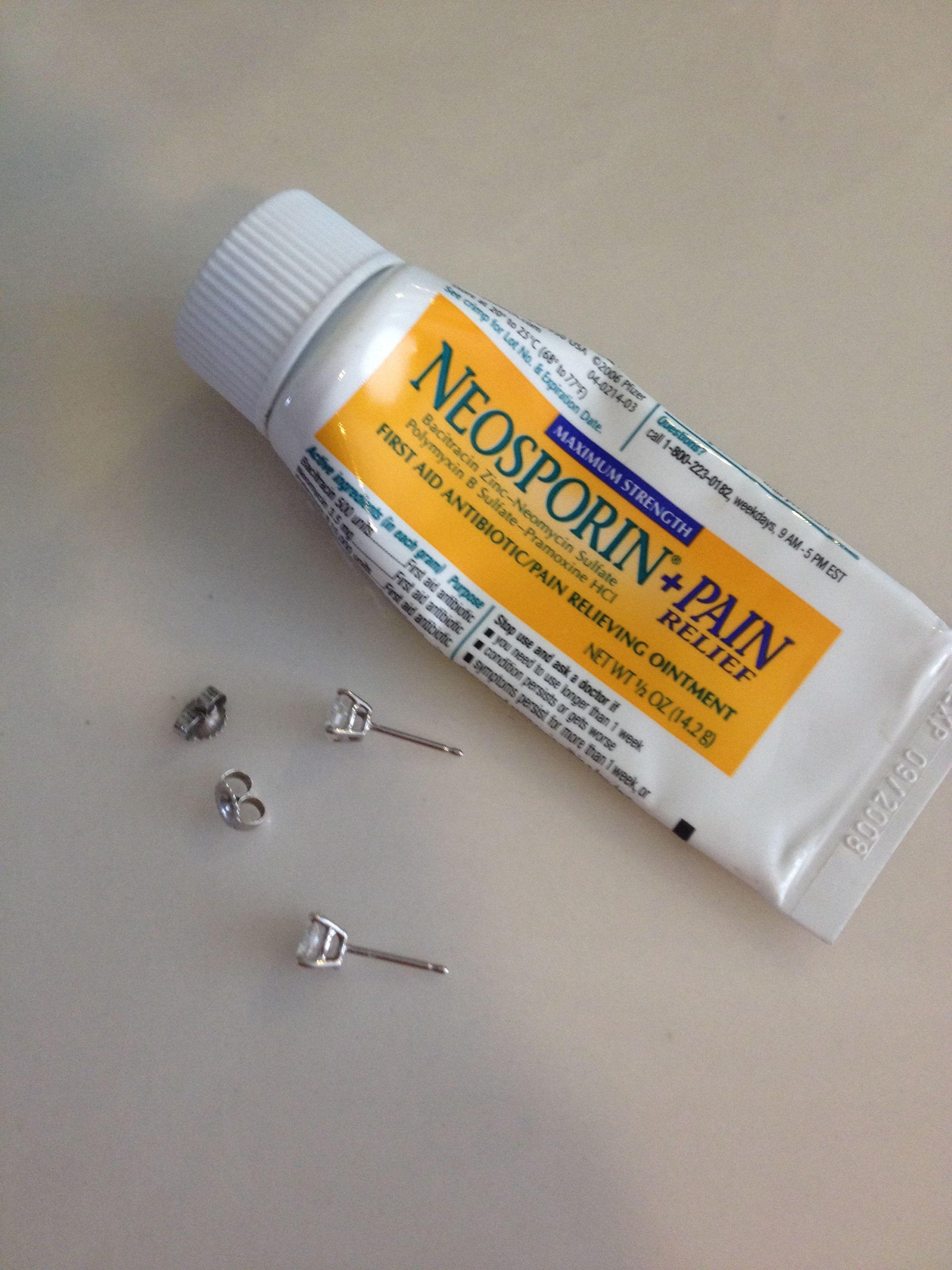 Sensitive ears? Insert tip of earring into Neosporin ...