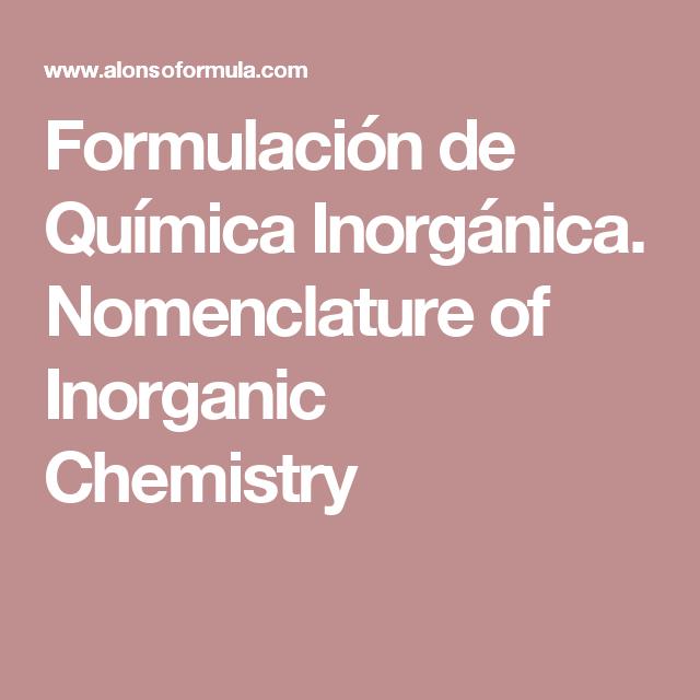 Formulacin de qumica inorgnica nomenclature of inorganic formulacin de qumica inorgnica nomenclature of inorganic chemistry urtaz Gallery