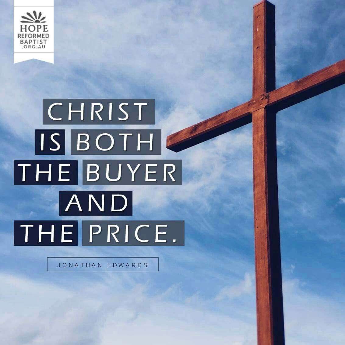 Jonathan Edwards Quotes Christian Quotes  Jonathan Edwards Quotes  Christ  Reformed