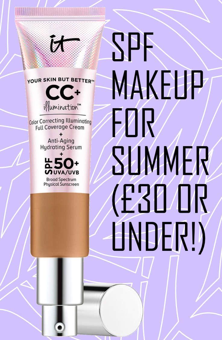 SPF makeup for summer all £30 or under! Spf makeup