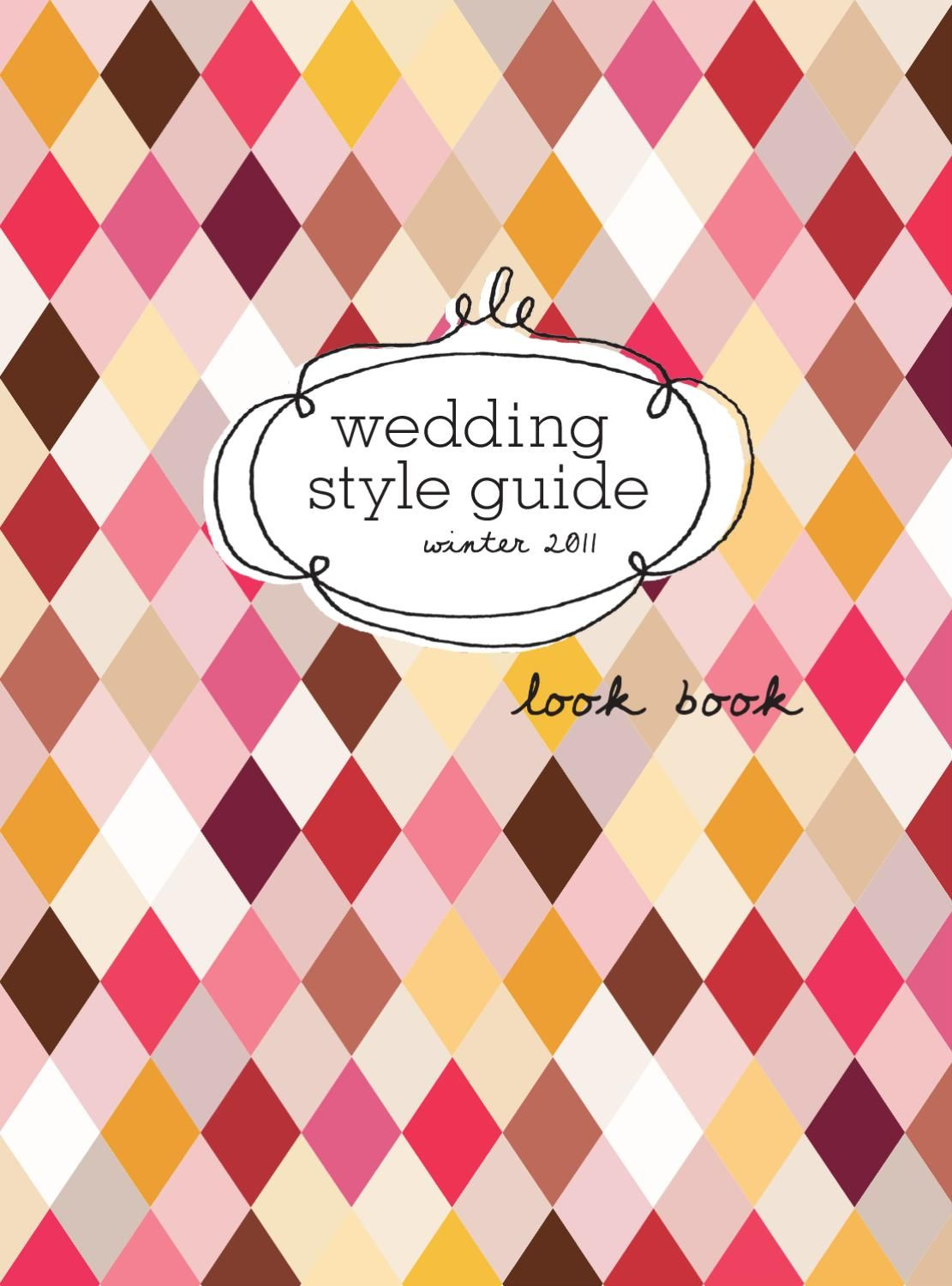 Winter 2011 Look Book Wedding Style Guide Issue 19  Winter 2011 Wedding Ideas from Wedding Style Guide Issue 19 Look Book