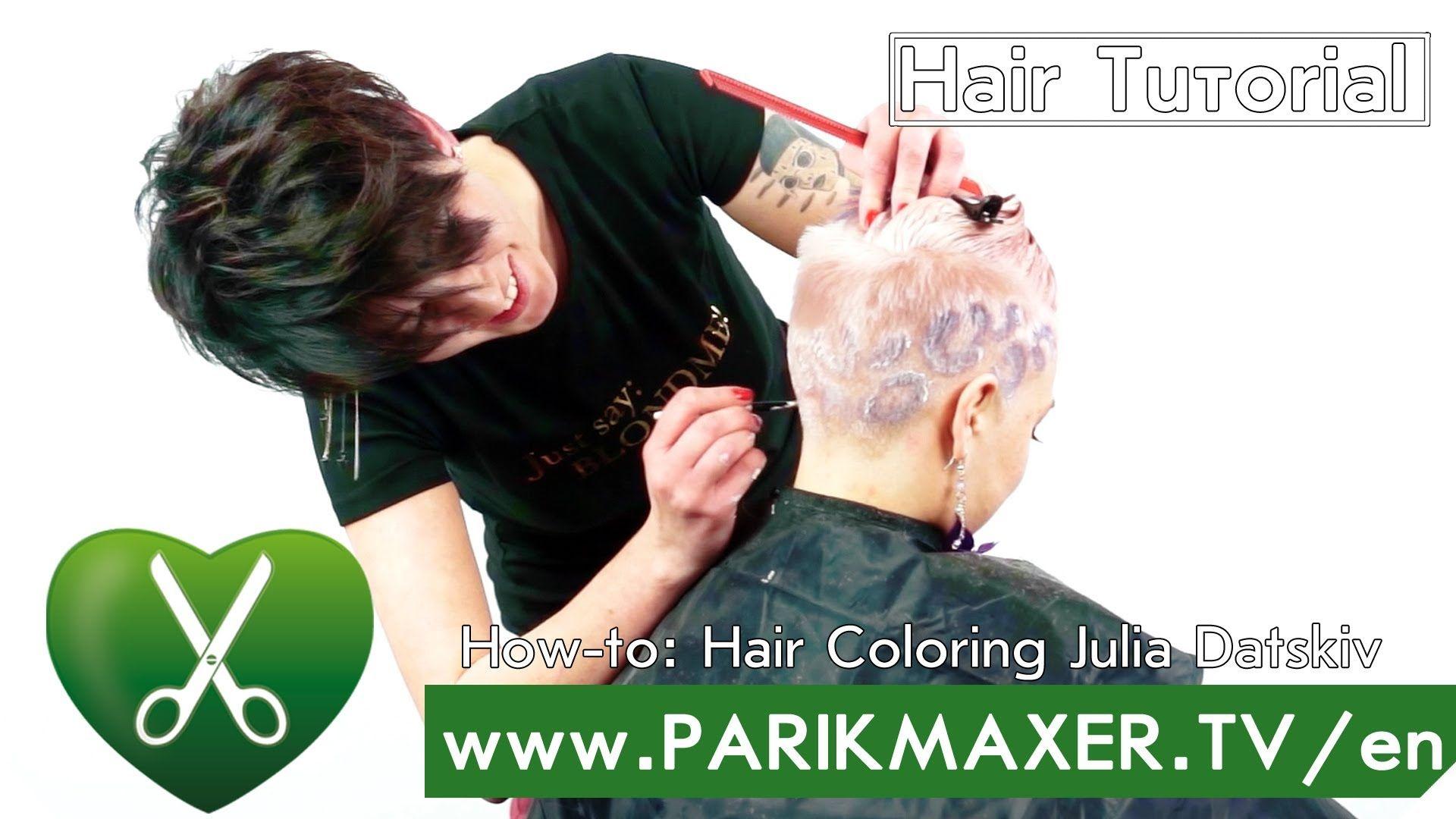 How-to: Hair Coloring. Yulia Datskiv. parikmaxer tv english version