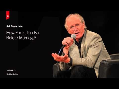 How Far Is Too Far Before Marriage? - YouTube