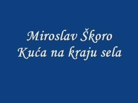 Miroslav Skoro Kuca Na Kraju Sela Youtube Music Lockscreen Youtube
