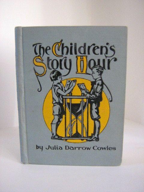 The Children's Story Hour by Julia Darrow - 1931 by BrassDolphinBooks