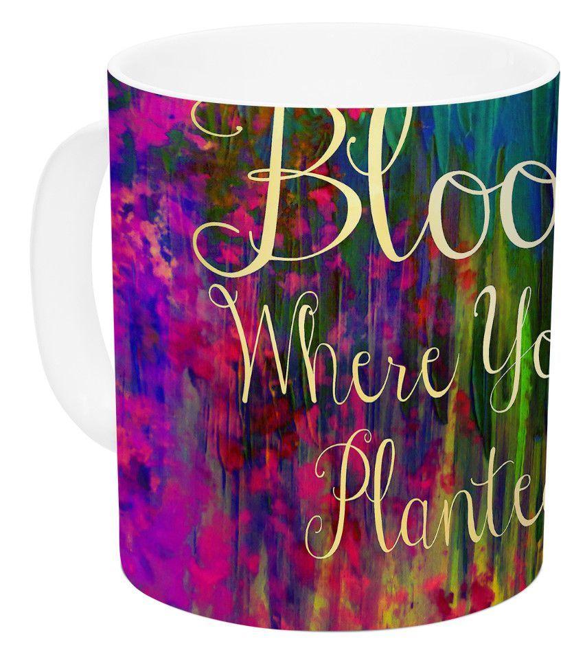 Bloom Where You're Planted by Ebi Emporium 11 oz. Floral Ceramic Coffee Mug