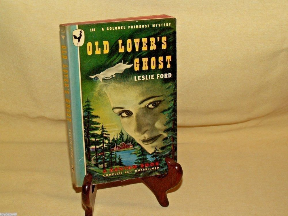 Old Lovers Ghost Leslie Ford Bantam Book 114 Colonel Primrose Mystery Sept 1947