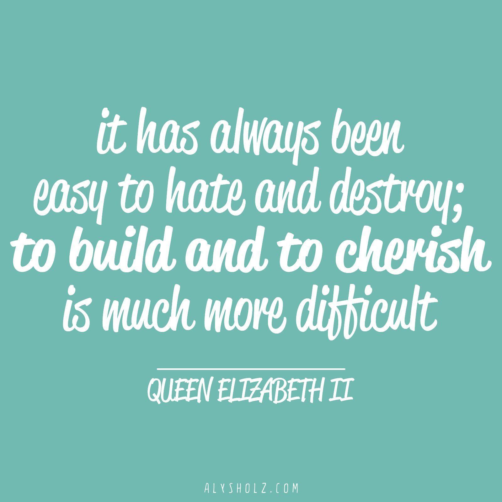 Words Of Wisdom From Queen Elizabeth Ii In Honour Of The Queen S Birthday Weekend Queen Elizabeth Quotes Inspirational Words Queen Elizabeth