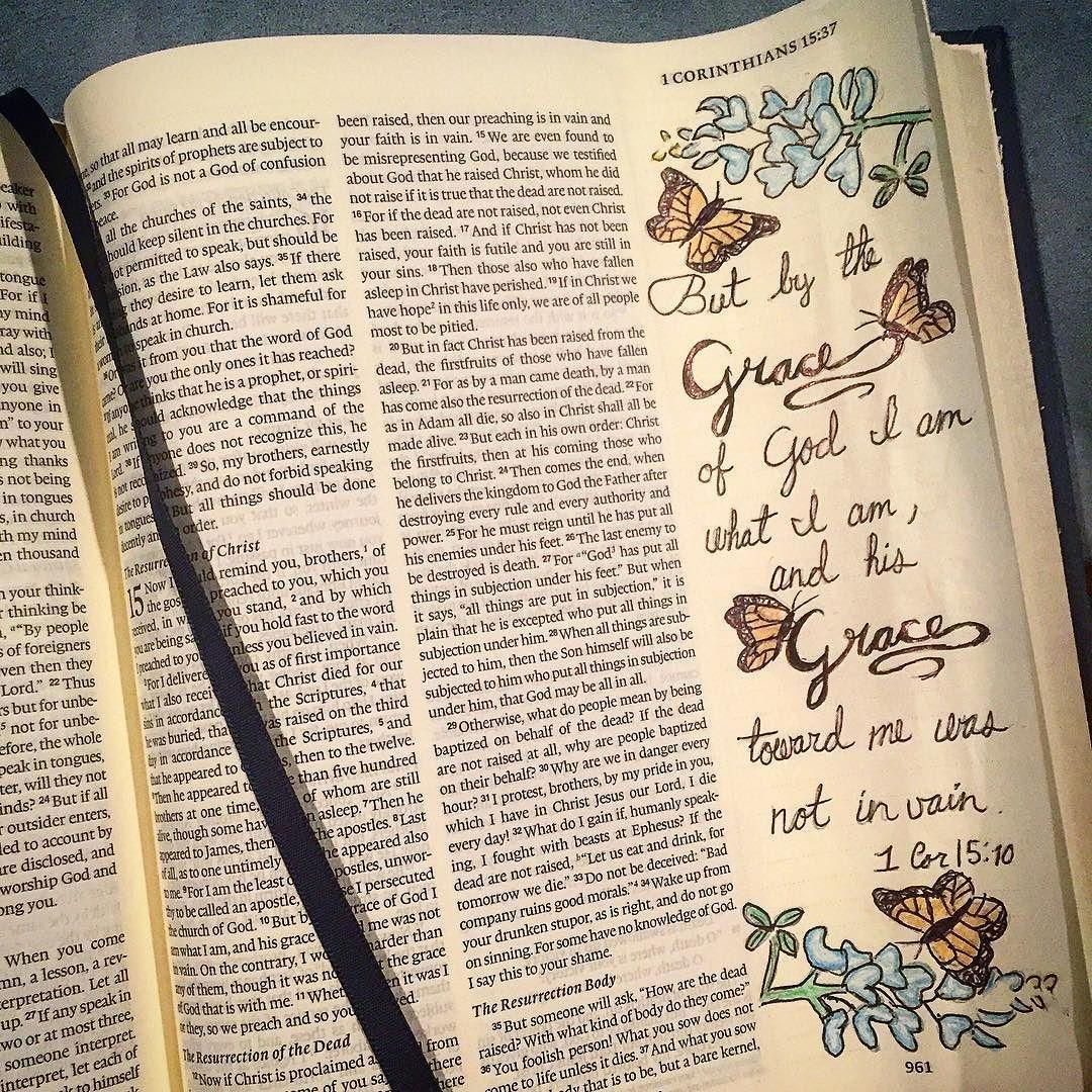 But by the grace of God I am what I am and his grace toward me was not in vain........ 1 Corinthians 15:10 ESV #biblejournaling #illustratedfaith by kcarpenter012
