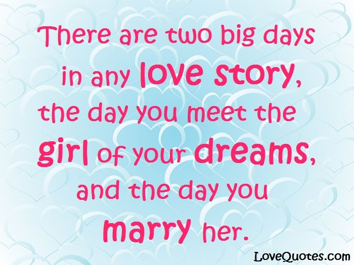 Charmant There Are Two Big Days In Any Love Story, The Day You Meet The Girl