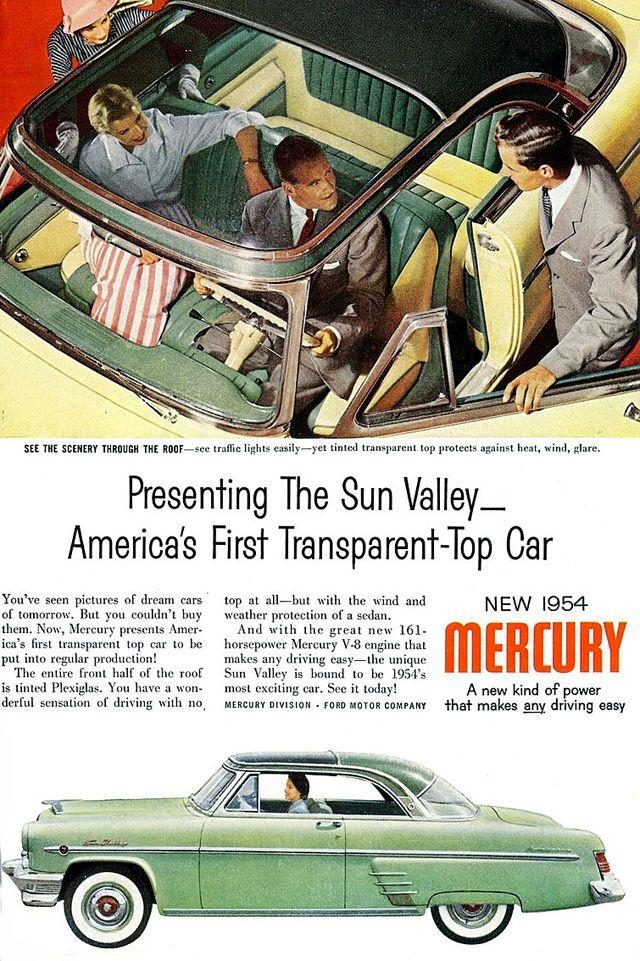 Rear View Mirror 1954 Mercury Monterey Sun Valley Car Ads Mercury Cars Vintage Cars