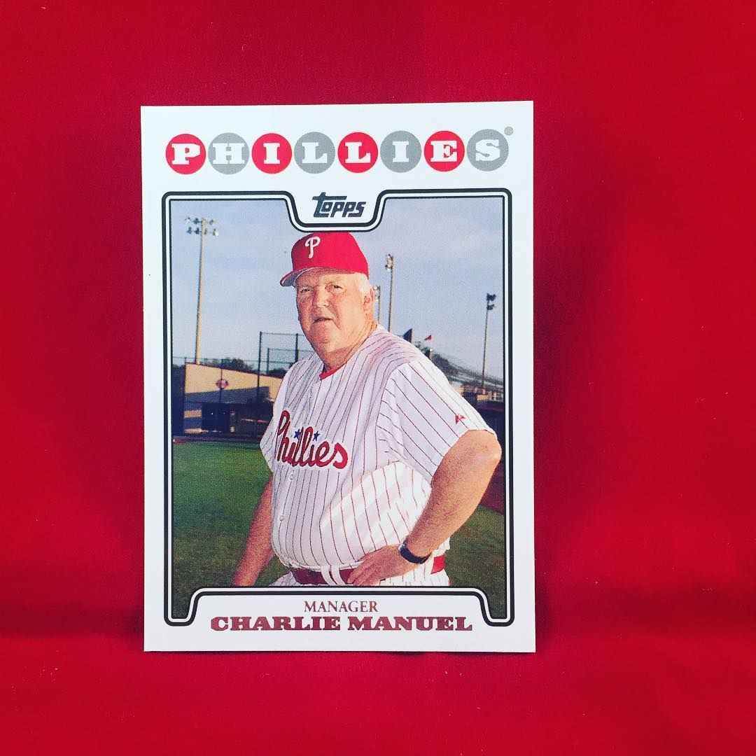 2008 Topps Charie Manuel Happy Birthday Charlie Manuel Spending This Snow Day Organizing Some Cards Philadelphia Phillies Baseball Cards Phillies