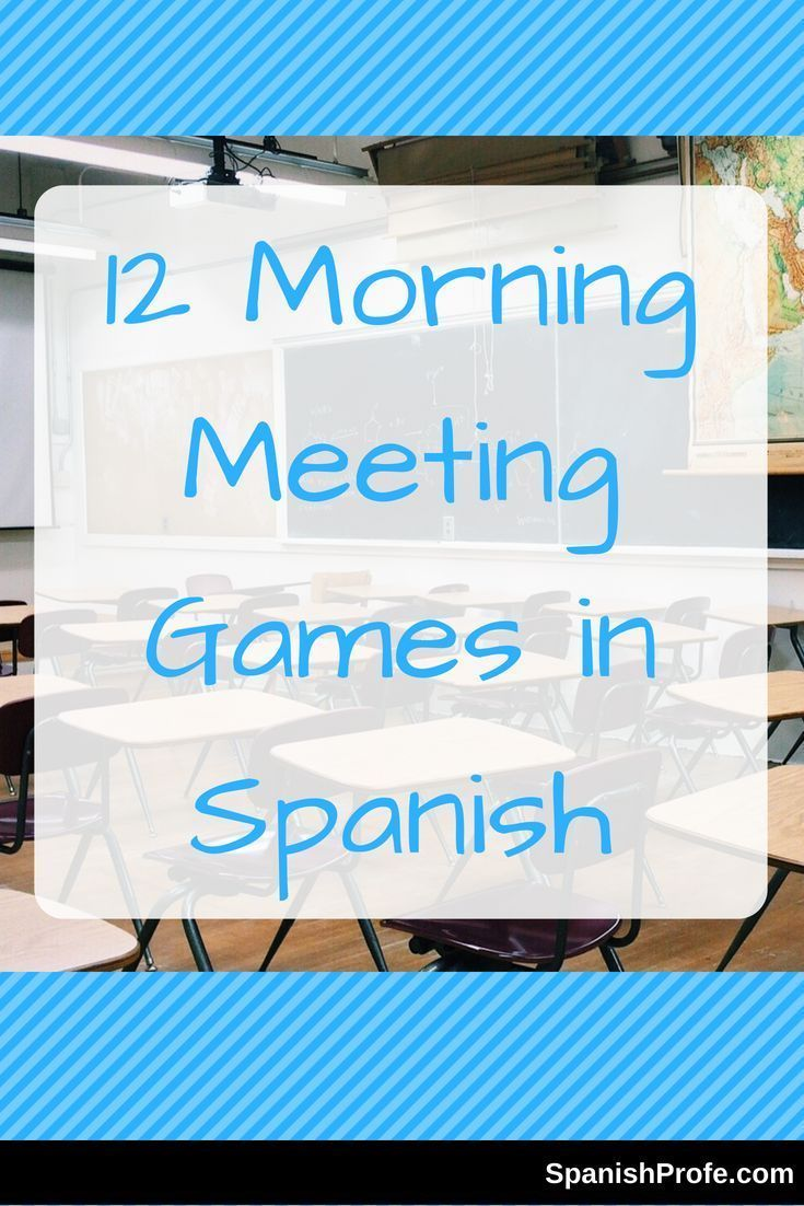12 Morning Meeting Games in Spanish