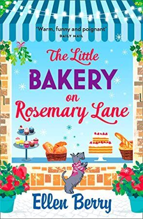 Free Download The Little Bakery on Rosemary Lane A feelgood romance to warm your heart