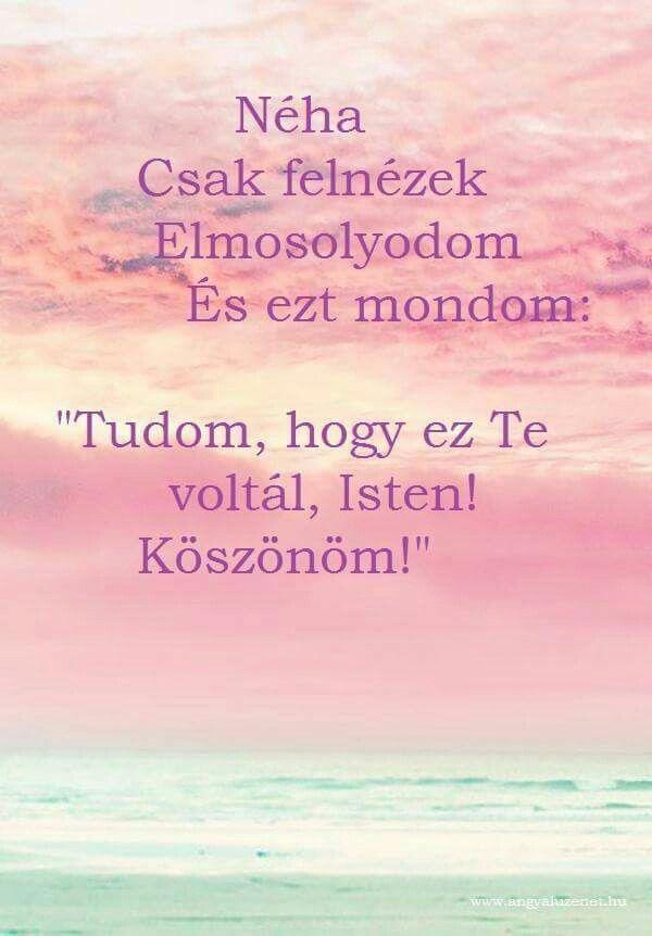 köszönöm hogy voltál nekem idézetek Pin by Farkas Viktória on idézetek magyarul | Life quotes, Quotes