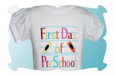 First Day of PreSchool embroidered tshirt...Ready for Back To School. $23.00, via Etsy.
