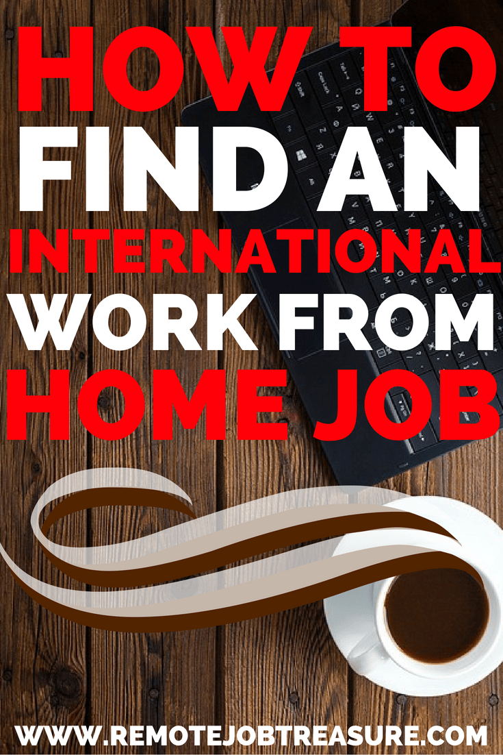 How To Find International Work From Home Jobs Apply Now Work
