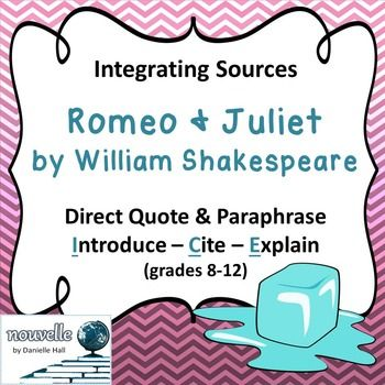 Integrating Source Direct Quote Paraphrasing Romeo Juliet Being Used Teacher Lesson Plan And In Text Citation Paraphrase